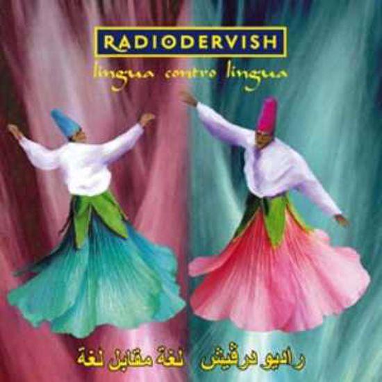 Immagine di Lingua contro Lingua - Radiodervish