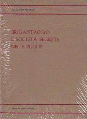 Immagine di Brigantaggio e società segrete nelle Puglie (rist. anast. 1899)