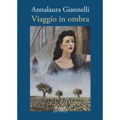 Immagine di VIAGGIO IN OMBRA