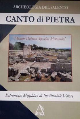 Immagine di CANTO DI PIETRA. MENHIR DOLMEN SPECCHIE MENANTHOL