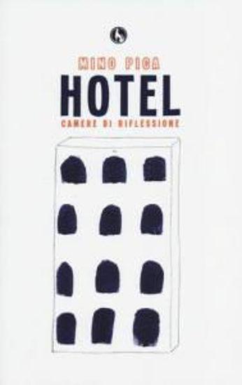 Immagine di HOTEL, CAMERE DI RIFLESSIONE