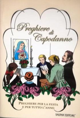 Immagine di PREGHIERE DI CAPODANNO - PREGHIERE PER LA FESTA E PER TUTTO L`ANNO