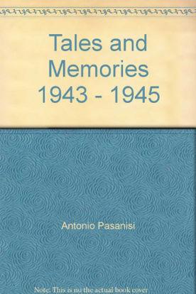 Immagine di TALES AND MEMORIES 1943-1945
