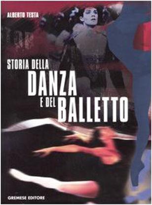 Immagine di STORIA DELLA DANZA E DEL BALLETTO