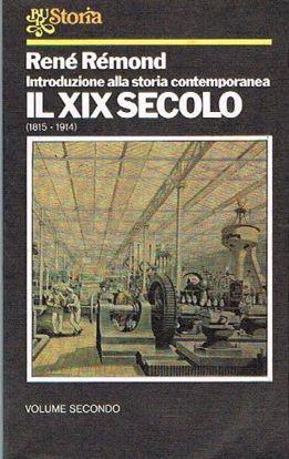 Immagine di XIX SECOLO 1815-1914 INTRODUZIONE ALLA STORIA CONTEMPORANEA