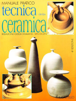 Immagine di TECNICA DELLA CERAMICA