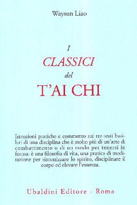 Immagine di CLASSICI DEL T`AI CHI