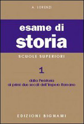 Immagine di BIGNAMI-ESAME DI STORIA 1-PREIST./IMPERO - VOLUME 1