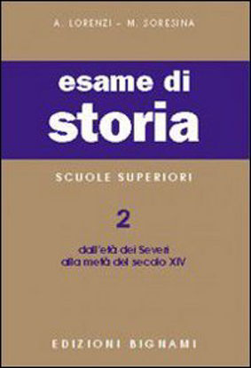 Immagine di BIGNAMI-ESAME DI STORIA 2-SEVERI A SEC.X - VOLUME 2