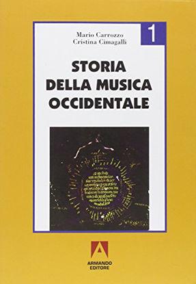 Immagine di STORIA DELLA MUSICA OCCIDENTALE - VOLUME 1