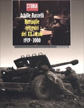 Immagine di BATTAGLIE TERRESTRI DEL XX SECOLO 1939-2000