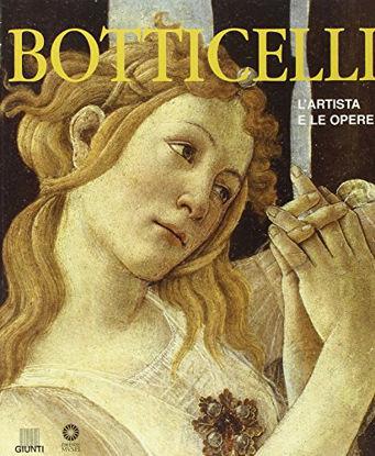 Immagine di BOTTICELLI - L`ARTISTA E LE OPERE