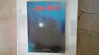 Immagine di GUIDA AI RELITTI DEL MAR ROSSO