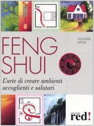 Immagine di FENG SHUI - ARTE DI CREARE AMBIENTI ACCOGLIEN