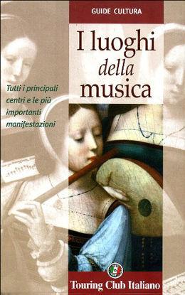 Immagine di LUOGHI DELLA MUSICA