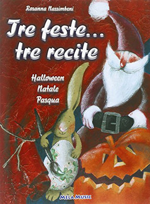 Immagine di TRE FESTE... TRE RECITE. +CD