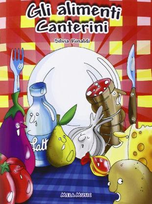 Immagine di ALIMENTI CANTERINI. +CD AUDIO. EDUC. ALIMENTARE, LIBRO DID.+CANZONI