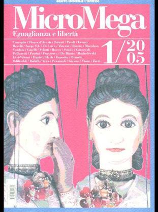 Immagine di MICROMEGA 1/2005 EGUAGLIANZA E LIBERTA`