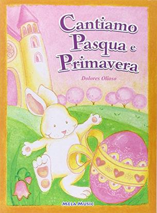 Immagine di CANTIAMO PASQUA E PRIMAVERA + CD AUDIO