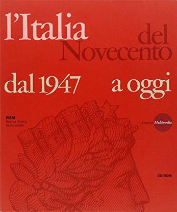 Immagine di ITALIA DEL NOVECENTO. DAL 1947 A OGGI. CD-ROM (L`)