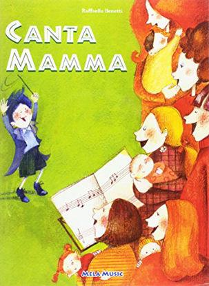 Immagine di CANTA MAMMA  CON CD AUDIO