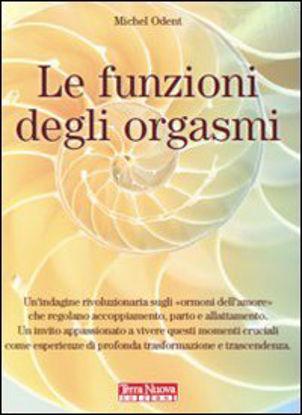Immagine di FUNZIONI DEGLI ORGASMI (LE)
