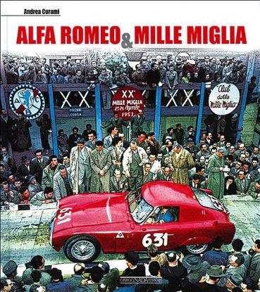 Immagine di ALFA ROMEO & MILLE MIGLIA