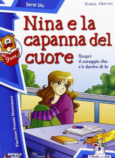 Immagine di NINA E LA CAPANNA DEL CUORE - VOLUME BLU