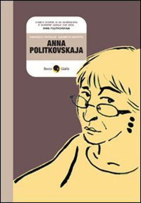 Immagine di ANNA POLITKOVSKAJA