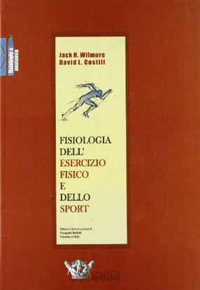 Immagine di FISIOLOGIA DELL`ESERCIZIO FISICO E DELLO SPORT