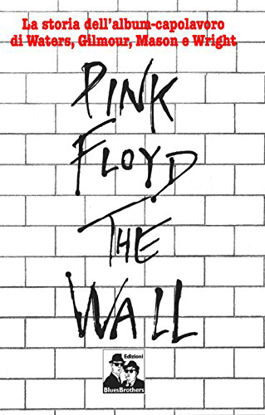 Immagine di PINK FLOYD. THE WALL