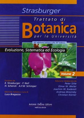 Immagine di TRATTATO DI BOTANICA 2 EVOLUZIONE, SISTEMATICA ED ECOLOGIA