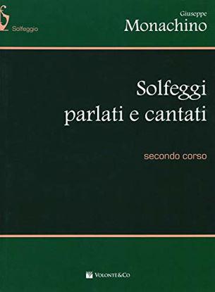 Immagine di SOLFEGGI PARLATI E CANTATI. SECONDO CORSO - VOLUME 2