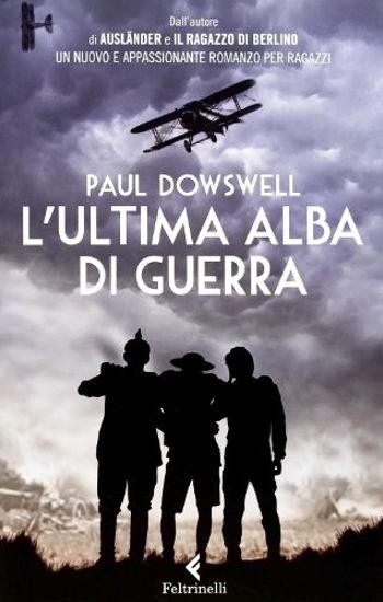 Immagine di ULTIMA ALBA DI GUERRA (L`)