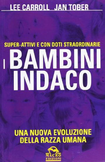 Immagine di BAMBINI INDACO (I) SUPER-ATTIVI E CON DOTI STRAORDINARIE