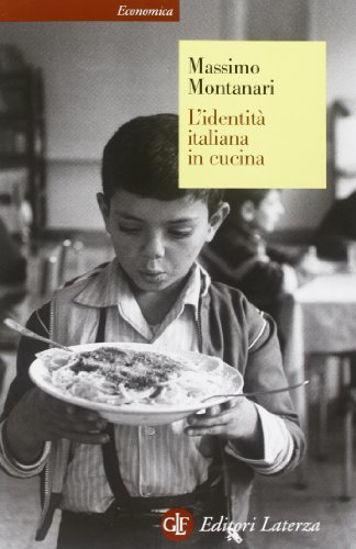 Immagine di IDENTITA` ITALIANA IN CUCINA (L`)