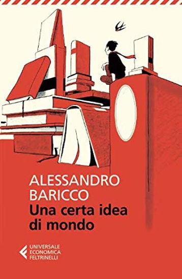 Immagine di CERTA IDEA DI MONDO (UNA)