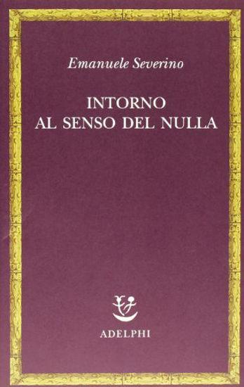 Immagine di INTORNO AL SENSO DEL NULLA