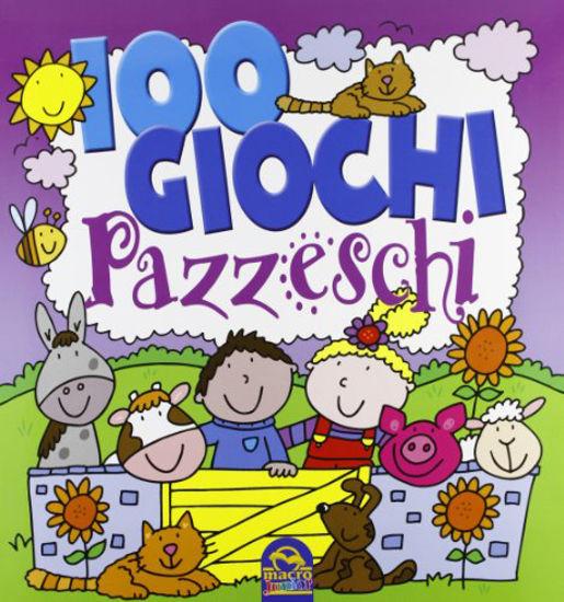 Immagine di 100 GIOCHI PAZZESCHI VIOLA