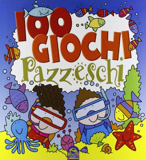 Immagine di 100 GIOCHI PAZZESCHI BLU