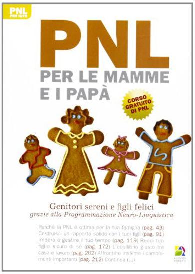 Immagine di PNL PER LE MAMME E I PAPA` GENITORI SERENI E FIGLI FELICI