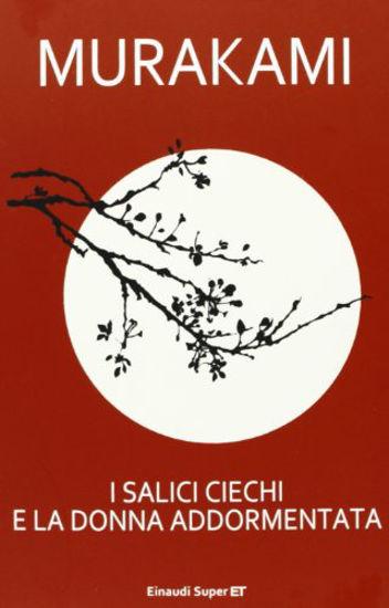 Immagine di SALICI CIECHI E LA DONNA ADDORMENTATA (I)