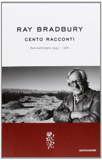 Immagine di CENTO RACCONTI AUTOANTOLOGIA 1943-1980