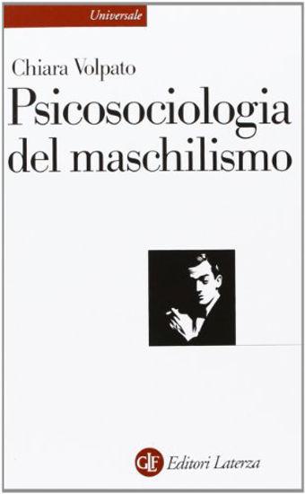 Immagine di PSICOSOCIOLOGIA DEL MASCHILISMO