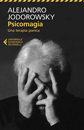 Immagine di PSICOMAGIA - UNA TERAPIA PANICA