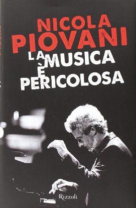 Immagine di MUSICA E` PERICOLOSA (LA)