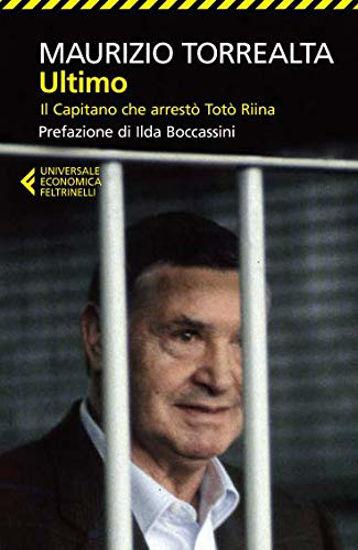 Immagine di ULTIMO. IL CAPITANO CHE ARRESTO` TOTO` RIINA