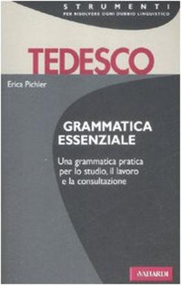 Immagine di TEDESCO. GRAMMATICA ESSENZIALE