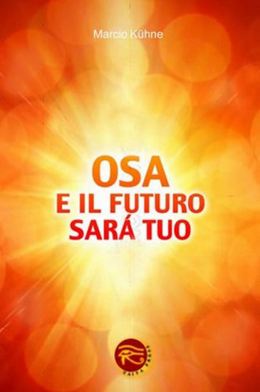 Immagine di OSA E IL FUTURO SARA` TUO