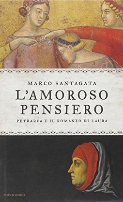 Immagine di AMOROSO PENSIERO (L`) PETRARCA E IL ROMANZO DI LAURA